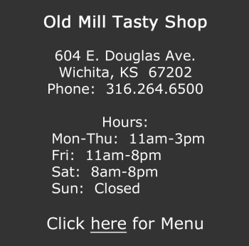 Old Mill Tasty Shop Details and Menu